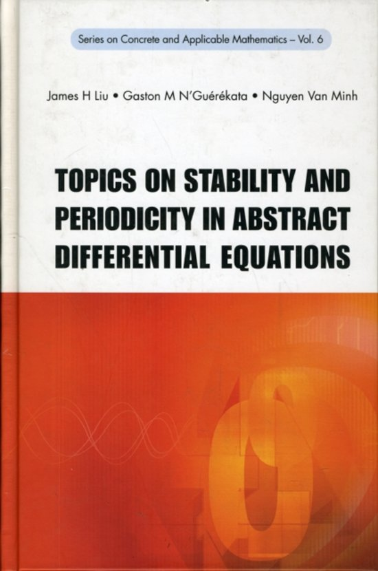 Topics On Stability And Periodicity In Abstract Differential Equations