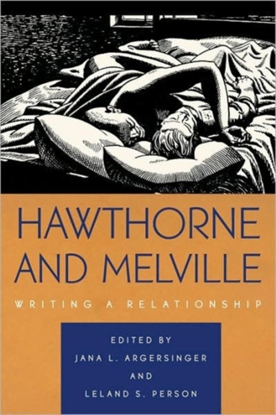 an analysis of the topic of the herman melville and nathaniel hawthorne authors in american literatu
