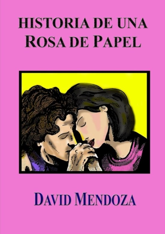 Bolcom Historia De Una Rosa De Papel David Mendoza