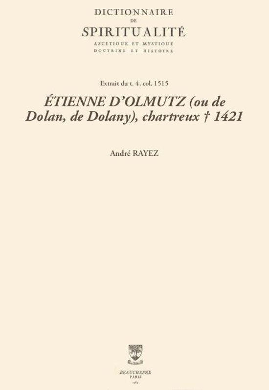 ÉTIENNE D'OLMUTZ (ou de Dolan, de Dolany), chartreux † 1421