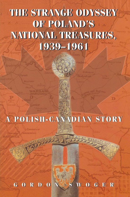 The Strange Odyssey of Poland's National Treasures, 1939-1961