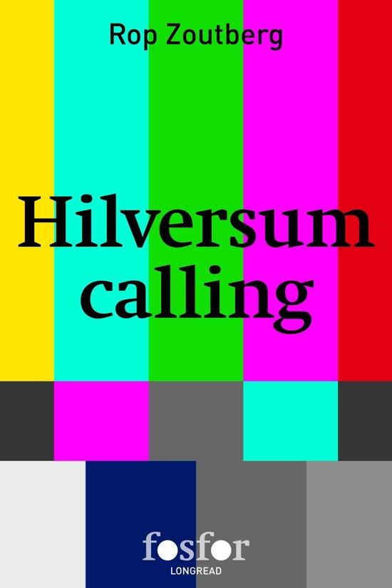 Hilversum calling