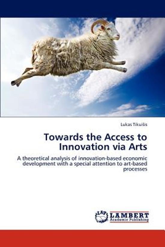 Towards the Access to Innovation Via Arts