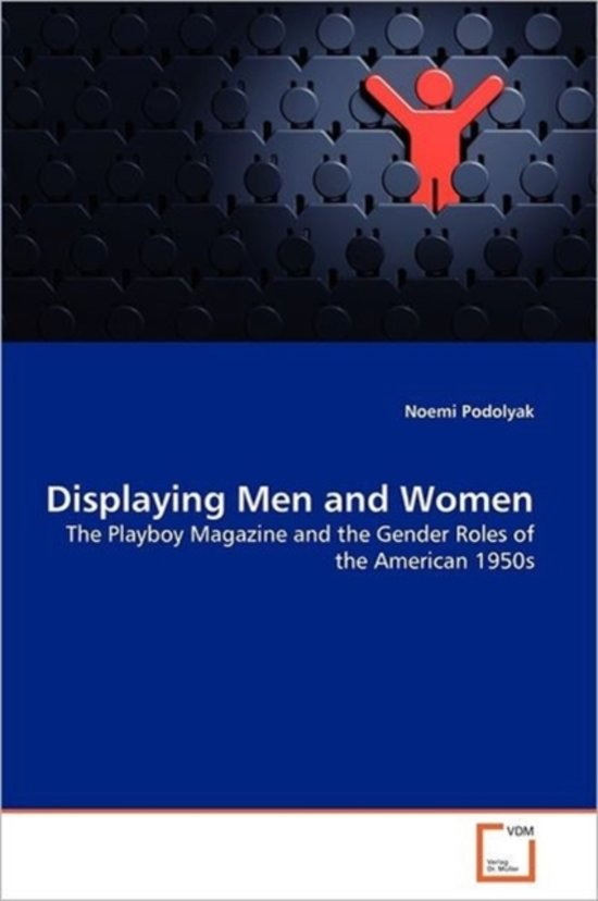 Displaying Men and Women - Noemi Podolyak