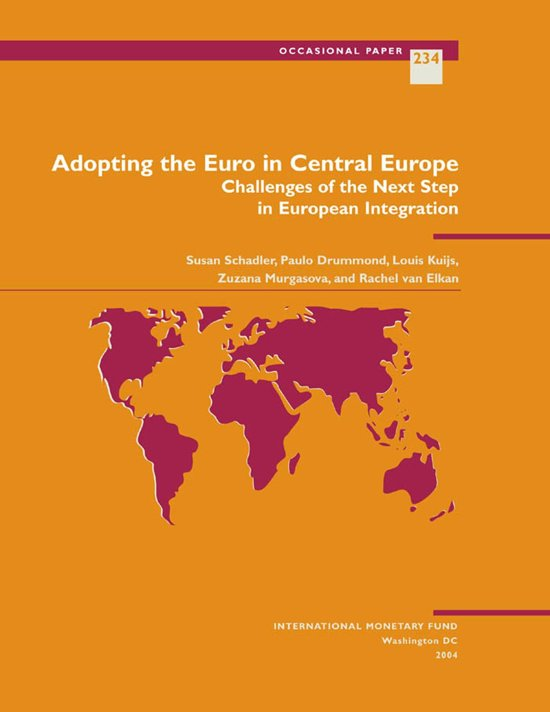 Adopting the Euro in Central Europe: Challenges of the Next Step in European Integration
