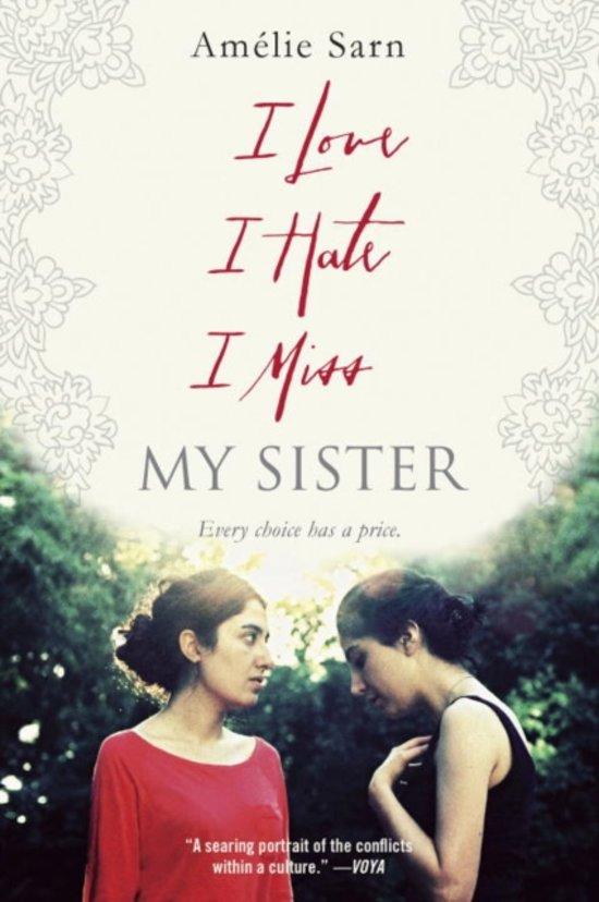 Bolcom I Love I Hate I Miss My Sister Amelie Sarn