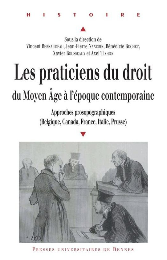 Les praticiens du droit du Moyen Âge à l'époque contemporaine