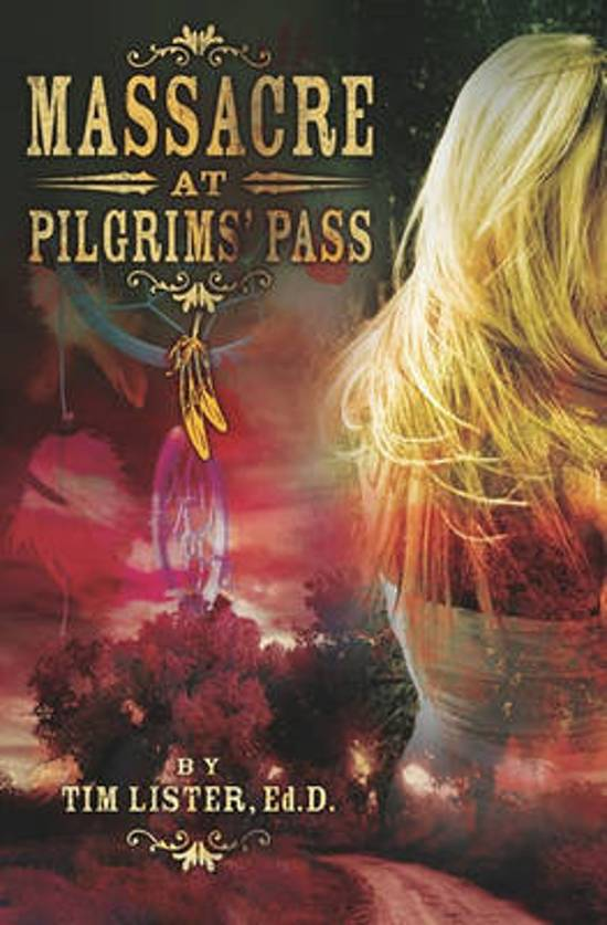 Massacre at Pilgrims' Pass