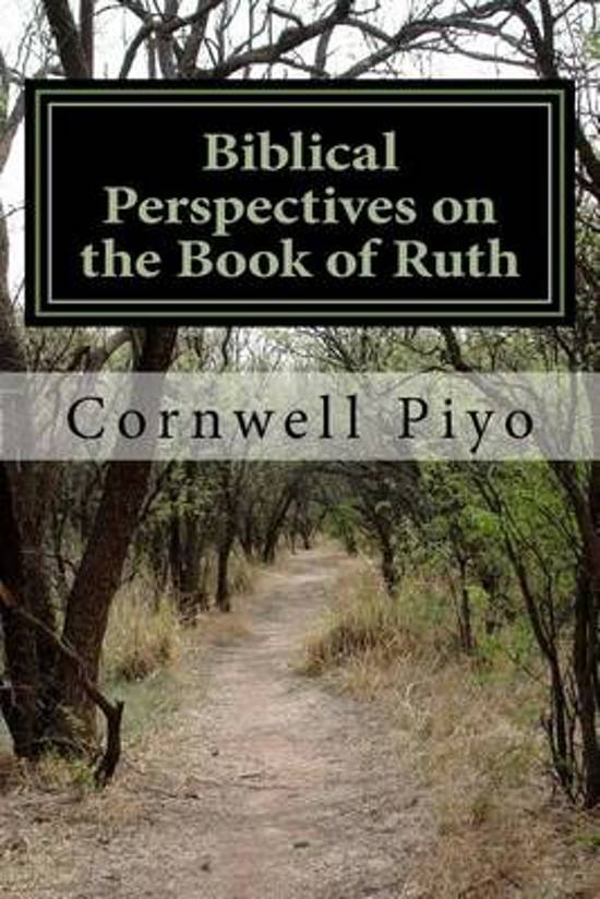 Biblical Perspectives on the Book of Ruth
