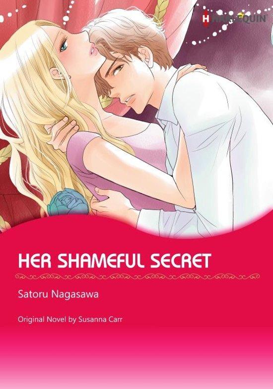 HER SHAMEFUL SECRET