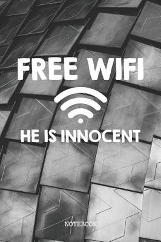 Free WiFi He Is Innocent