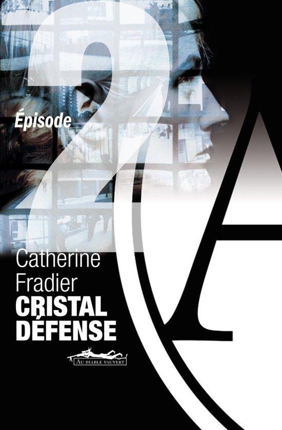 Cristal Défense épisode 2
