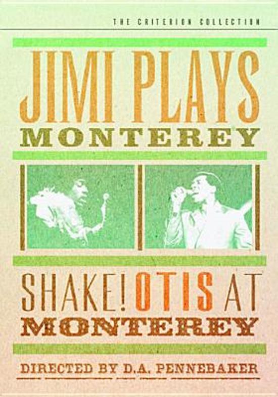 Criterion Collection: Jimi Plays Monterey/Shake! Otis at Monterey