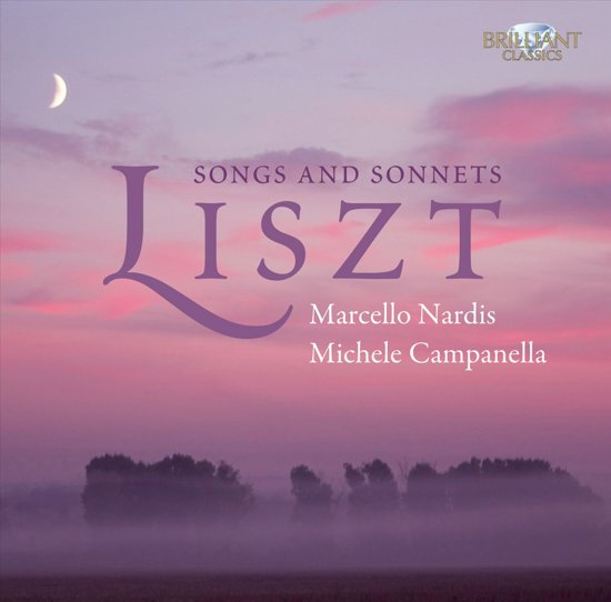 Liszt; Songs And Sonnets