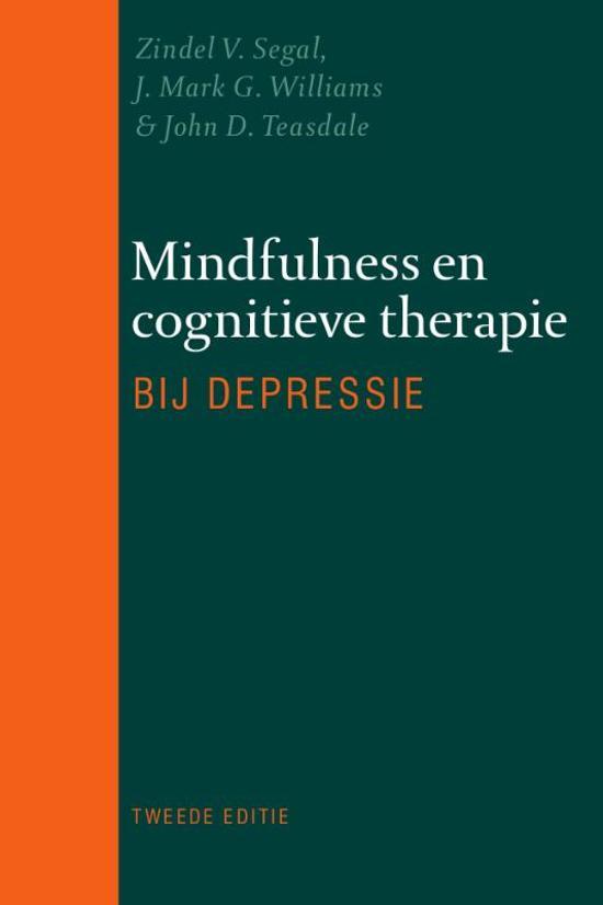 Mindfulness en cognitieve therapie bij depressie - Zindel V. Segal