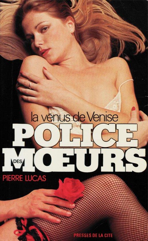 Boek cover Police des moeurs n°18 La Vénus de Venise van Pierre Lucas (Onbekend)
