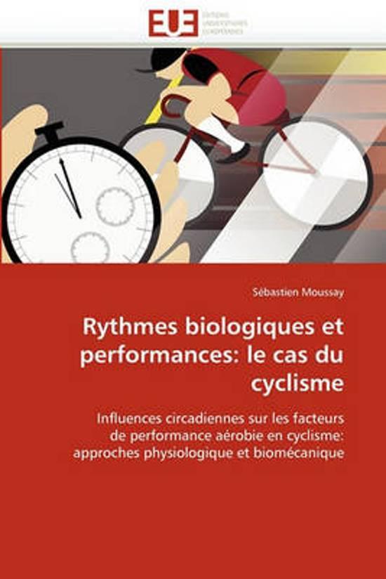 Rythmes Biologiques Et Performances