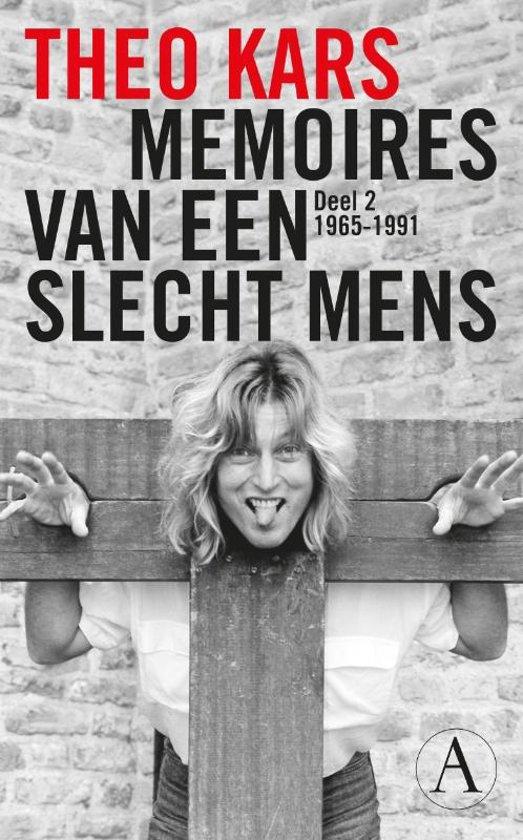 Memoires van een slecht mens deel 2: 1965-1991