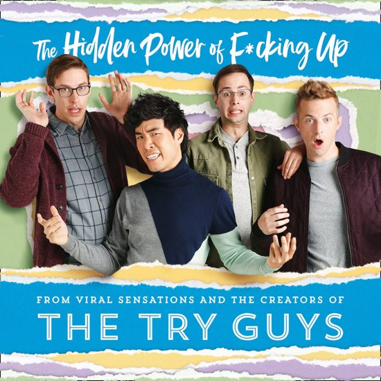 Boek cover The Hidden Power of F*cking Up van The Try Guys (Onbekend)