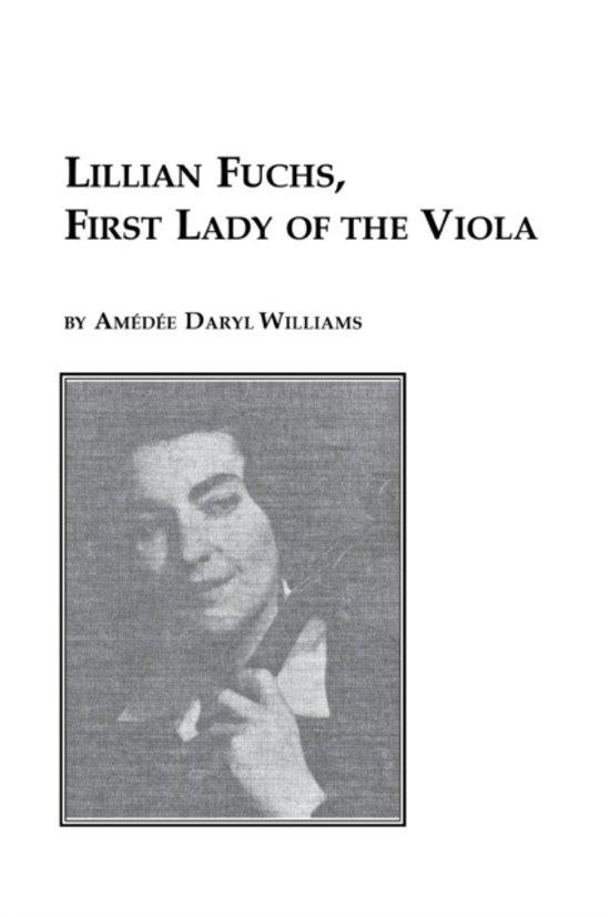 Lillian Fuchs, First Lady of the Viola