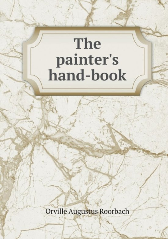 The Painter's Hand-Book