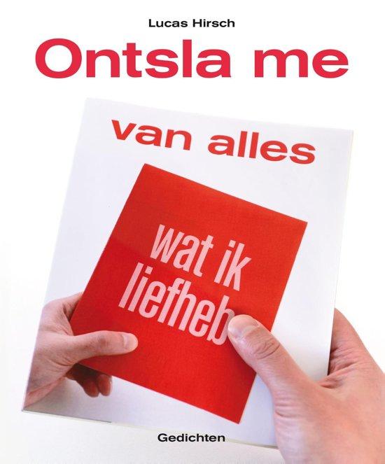 Bolcom Ontsla Me Van Alles Wat Ik Liefheb Ebook Lucas