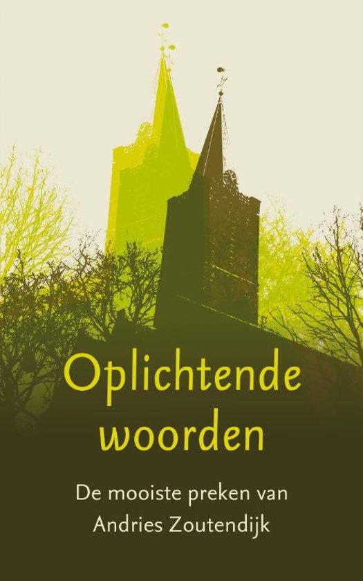 Boek cover Oplichtende woorden van Andries Zoutendijk (Paperback)