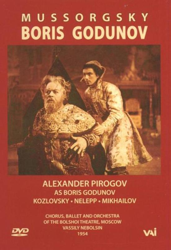 Pirogov/Kozlovsky/Bolshoi Theatre - Boris Godunov