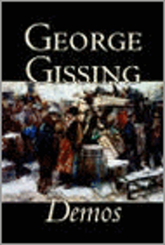 Demos by George Gissing, Fiction, Literary