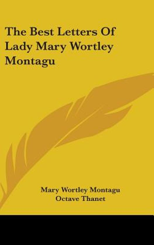 The Best Letters of Lady Mary Wortley Montagu