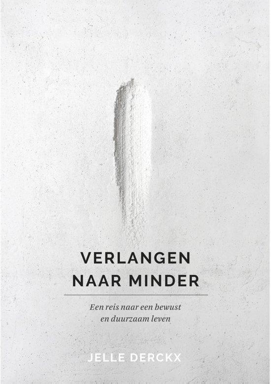Boek cover Verlangen naar minder van Jelle Derckx (Onbekend)