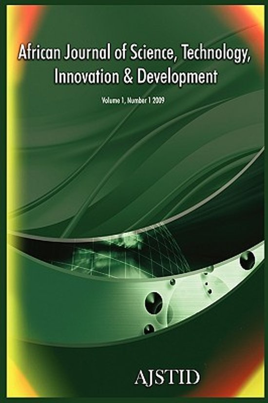 African Journal of Science, Technology, Innovation and Development (Volume 1 Number 1 2009)