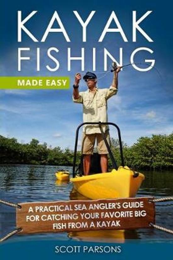 Kayak Fishing Made Easy