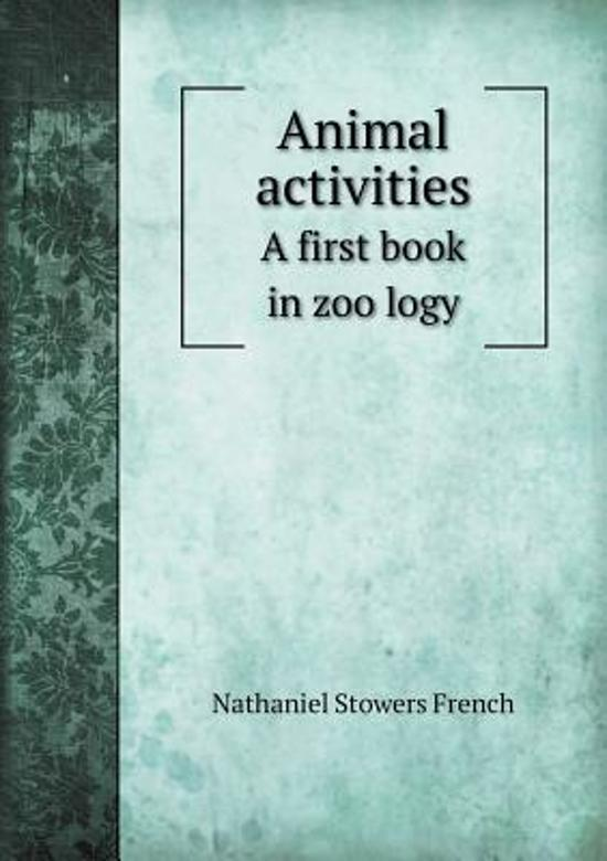 Animal Activities a First Book in Zoo Logy