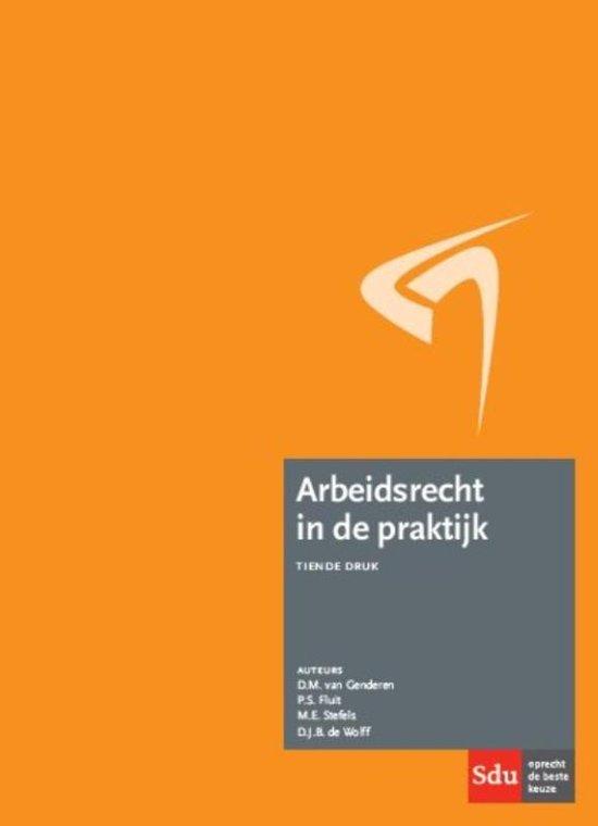 Arbeidsrecht in de praktijk (WWZ editie) - D.M. van Genderen