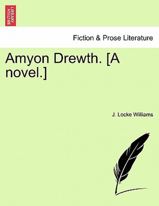 Amyon Drewth. [A Novel.]