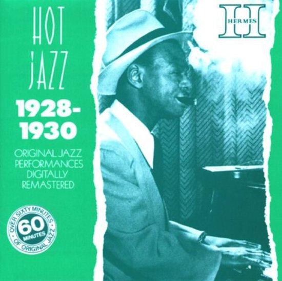 Hot Jazz (1928-1930)