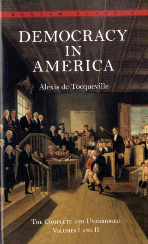 an examination of alexis de tocquevilles classic study of the american society Tocqueville's freedom: democracy in america of democracy in the united states was written by alexis de states to study the american.