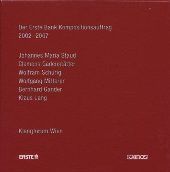 Der Erste Bank Kompositionsauftrag 2002-2007