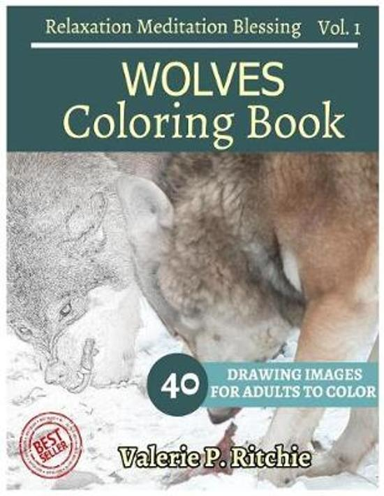 Wolves Coloring Book Vol.1 for Grown-Ups for Relaxation