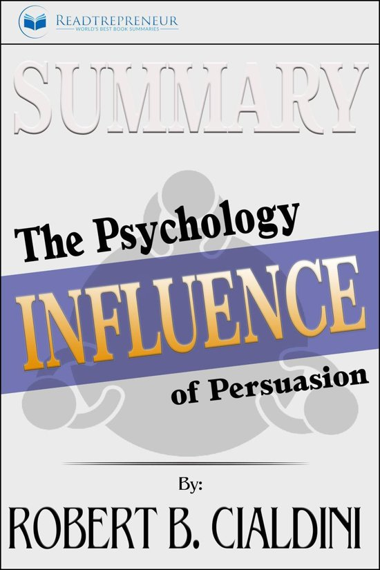 Afbeelding van Summary of Influence: The Psychology of Persuasion by Robert B. Cialdini PhD