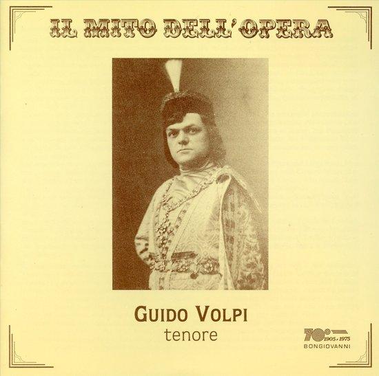 Il Mito Dell' Opera: Guido Volpi
