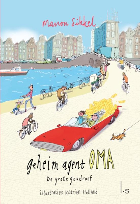 Geheim agent oma 2.0 - De grote goudroof