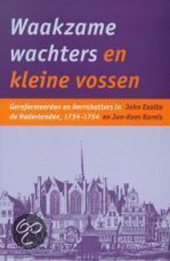 Waakzame Wachters En Kleine Vossen - John Exalto pdf epub