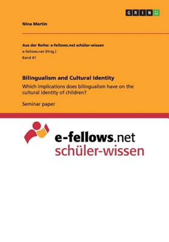 Bilingualism and Cultural Identity