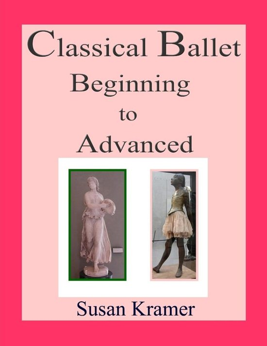 Classical Ballet Beginning to Advanced