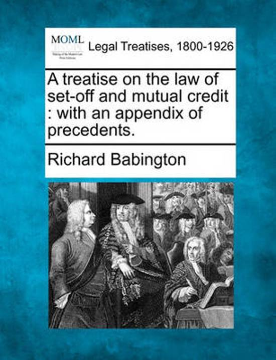 A Treatise on the Law of Set-Off and Mutual Credit