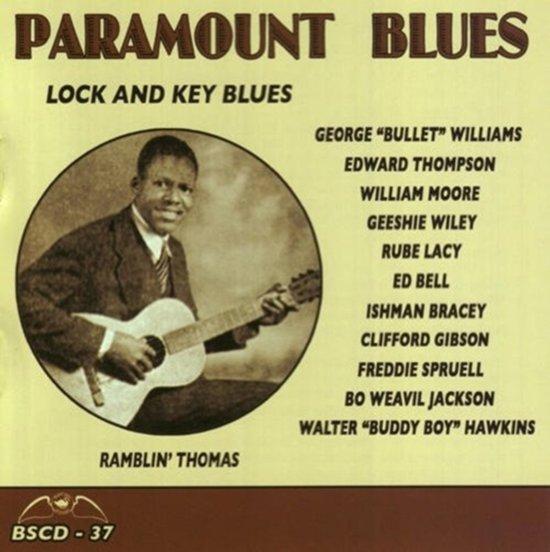 Paramount Blues -Lock  And Key Blues/W/Ramblin' Thomas/William Moore/A.O.
