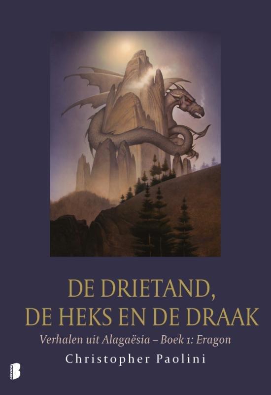 Boek cover De drietand, de heks en de draak van Christopher Paolini (Onbekend)