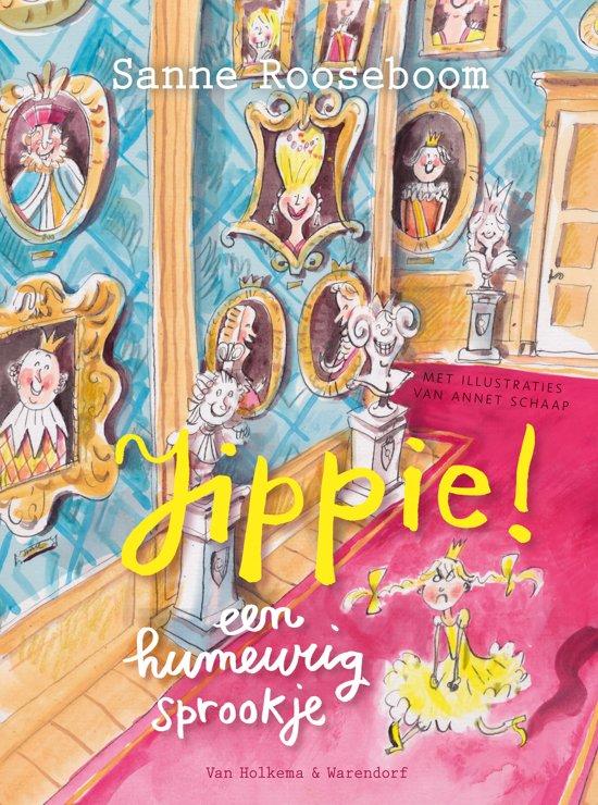 Prinses Super 1 - Jippie! een humeurig sprookje